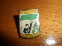 A001 -- Pin's Amicale Des Arbitres Foot Vosges - Football
