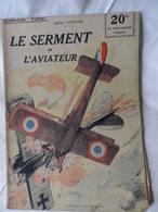 Collection Patrie  Le Serment De L'Aviateur  N°35 édit ROUFF 1918 - Guerre 1914-18