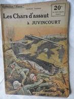 Collection Patrie  Les Chars D'assaut à Juvincourt  N°36 édit ROUFF 1918 - Guerre 1914-18