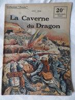 Collection Patrie  La Caverne Du Dragon  N°51 édit ROUFF 1918 - Guerre 1914-18
