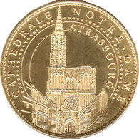 67 STRASBOURG LA CATHÉDRALE MÉDAILLE ARTHUS BERTRAND 2013 JETON MEDALS TOKEN COINS - Arthus Bertrand
