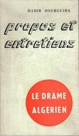 Propos Et Entretiens. Habib Bourguiba. Le Drame Algérien - Juillet 1960 - Politik
