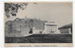 BOULOGNE SUR MER - CHATEAU ET MONUMENT AUX MORTS - CPA NON VOYAGEE - Boulogne Sur Mer