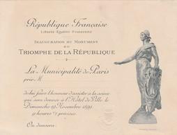 Invitation Republique Française Inauguration Du Monument Du Triomphe De La Republique 1899 - Programs