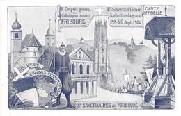 Congrès Général Des Catholiques Suisse Fribourg - 22-25 Septembre 1906 - Les Sanctuaires De Fribourg - Non Circulé - FR Fribourg