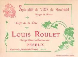 Spécialité De Vins De Neuchâtel - Café De La Côte - Louis Roulet Propriétaire-Encaveur Peseux - Suisse - Visiting Cards