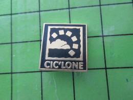 313i / PINS PIN'S Rare Et De Belle Qualité : THEME MARQUES / CIC'LONE - Trademarks