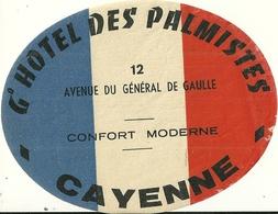 CAYENNE GUYANE ETIQUETTE PUBLCITE HOTEL DES PALMISTES OUTRE MER - Publicités