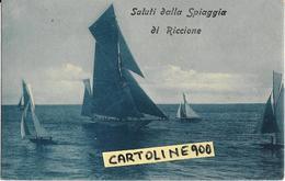 Emilia Romagna-rimini-riccione Saluti Dalla Spiaggia Di Riccione Veduta Vela Veliero In Mare - Autres Villes
