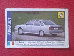 SPAIN ESPAGNE. ANTIGUO OLD CROMO ESTAMPA 1988 COCHES 89 COCHE CAR CARS AUTO AUTOMÓVIL RENAULT R-21 TURBO FRANCIA FRANCE - Cromos
