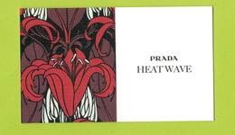 Cartes Parfumées Carte HEAT WAVE RECTO VERSO De PRADA - Cartes Parfumées