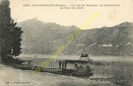 73.  AIX LES BAINS . Le Lac Du Bourget . Le Grand Port . La Dent Du Chat . - Aix Les Bains