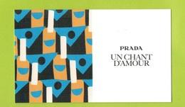 Cartes Parfumées Carte  UN CHANT D'AMOUR RECTO VERSO De PRADA - Cartes Parfumées