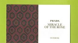 Cartes Parfumées Carte  MIRACLE OF THE ROSE   RECTO VERSO De PRADA - Cartes Parfumées