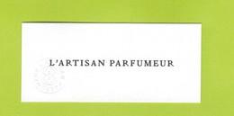 Cartes Parfumées  Carte L'ARTISAN PARFUMEUR - Cartes Parfumées
