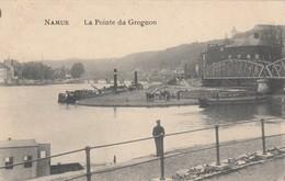 NAMUR / LA  POINTE DE GROGNON   / GUERRE 1914-18  / FELDPOST - Namen