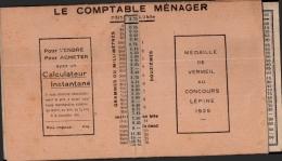 CONCOURS LEPINE 1925 , Le Comptable Ménager , Calculateur Instantané , Donne Le Prix A Payer Pour Les Ventes Au Mètres , - Planches & Plans Techniques