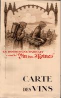 LE BOURGOGNE PARFAIT , C'est Le Vin Des Moines , Carte Des Vins 30 X 24 CM , Dépliant - Other