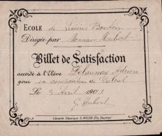BILLET DE SATISFACTION , école De  LINIERES BOUTON  , Avril 1901 , Dimension 10 X 12,5 CM - Diplômes & Bulletins Scolaires