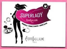 CARTE  PIERRE GUILLAUME : SUPER LADY (VOIR PHOTOS) - Cartes Parfumées