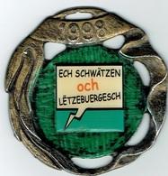 Luxbg,Ech Schwatzen OCH Lêtzebuergesch - Tokens & Medals