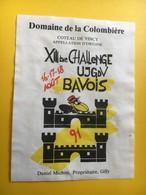 8627 -  XIIIe Challenge UJGDV Bavois 1991 Suisse Domaine De La Colombière Coteau De Vincy - Etiquettes
