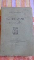 NOTICE HISTORIQUE Sur NOTRE-DAME DES CHAMPS -Église De PARIS -1885- Plan Lutèce & Gravures. - 1801-1900