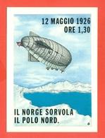 IL NORGE SORVOLA IL POLO NORD-DIRIGIBILI-65° ANNIVERSARIO - Dirigibili