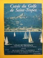 8636  -  Cuvée Du Golfe De Saint-Tropez Côtes De Provence 1993 - Bateaux à Voile & Voiliers