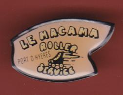 53194- Pin's-le Macama Roller .Port D'Hyères.Skate.patinage.... - Patinaje Artístico