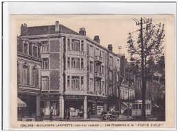 """PAS DE CALAIS : CALAIS : Boulevard Lafayette, Les Magasins A La """"""""""""""""forte Toile""""""""""""""""  - Tres Bon Etat - Calais"""