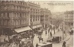 REF1086-2018  BIARRITZ LA PLACE DE LA LIBERTE - PLACE GEORGES CLEMENCEAU - Biarritz