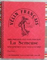 Ancien Cahier D'Ecole LA SEMEUSE GOULET TURPIN LA FRANCAISE - Old Paper