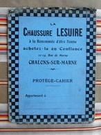 Ancien Protege Cahier D'Ecole PUBLICITAIRE Chaussure LESUIRE Chalons S Marne, Etat - Shoes