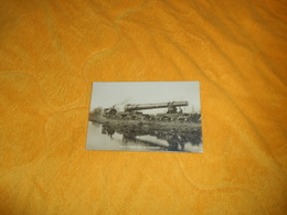 CARTE POSTALE PHOTO ANCIENNE NON CIRCULEE DATE ?. / IT'S A LONG WAY TO TIPPERARY. ANGLAIS ?. TRAIN CANON ?. - Equipment