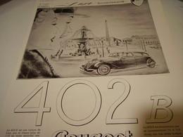 ANCIENNE PUBLICITE VOITURE DE PRESTIGE 402 B  PEUGEOT  1938 - Voitures