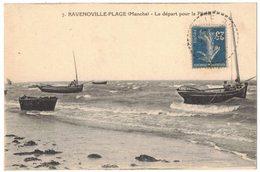 RAVENOVILLE PLAGE MANCHE - Le Départ Pour La Pêche - Voyagé Argenteuil - Other Municipalities