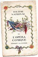 Théâtre National  De L'opéra-comique  Soirée Du 10/02/1918  WERTHER De E Blau , P Milliet Et G Hartmann Musique Massenet - Programs