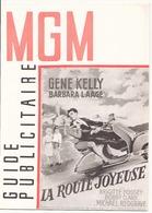"Guide Publicitaire MGM "" La Route Joyeuse "" Avec Gene Kelly, Barbara Laage - Cinema Advertisement"
