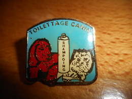 A001 -- Pin's Toilettage Canin Shampoing -- Exclusif Sur Delcampe :) - Animals
