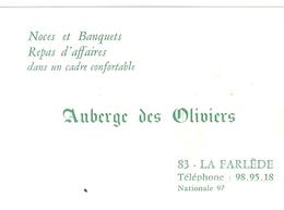 """AUBERGE LES OLIVIERS   LA FARLEDE 83  """"NOCES ET BANQUETS REPAS D'AFFAIRES DANS UNE CADRE CONFORTABLE"""" - Visiting Cards"""