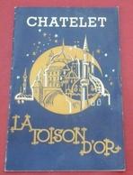 """Programme Théâtre Du Chatelet Années 50 """"La Toison D'Or"""" Francis Lopez Raymond Vincy Pierre Benoit André Dassary - Programma's"""