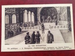 Vie Byzantine Politique Ambassadeurs - Europe