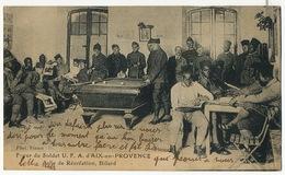 Billard Billiard Foyer DSoldat UFA Aix En Provence  Tirailleurs Senegalais - Cartes Postales
