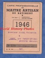 Carte Professionnelle De Maitre Artisan Du Batiment - 1946 - Valentin HUNEL à Véry ( Meuse ) Par Varennes En Argonne - France