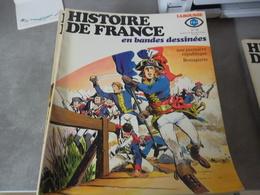 HISTOIRE DE FRANCE EN BANDES DESSINEES**  NUMERO 16 UNE PREMIERE REPUBLIQUE  BONAPARTE  JANVIER 1978 - Non Classés