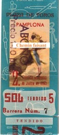 Billet De Corrida 08/07/1962 PLAZA TOROS DE PAMPLONA - Scans Recto-verso - Tickets D'entrée