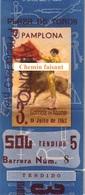 Billet De Corrida 09/07/1962 PLAZA TOROS DE PAMPLONA - Scans Recto-verso - Tickets D'entrée