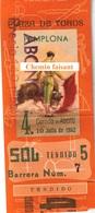 Billet De Corrida 10/07/1962 PLAZA TOROS DE PAMPLONA - Scans Recto-verso - Tickets D'entrée