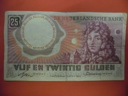 Billet PAYS BAS 25 GULDEN HUYGENS Du 10 Avril 1955 En TTB - 25 Gulden